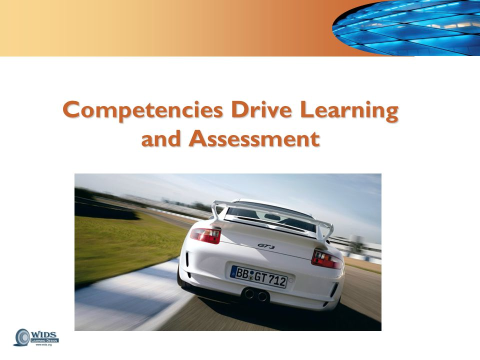 Competencies Drive Learning and Assessment