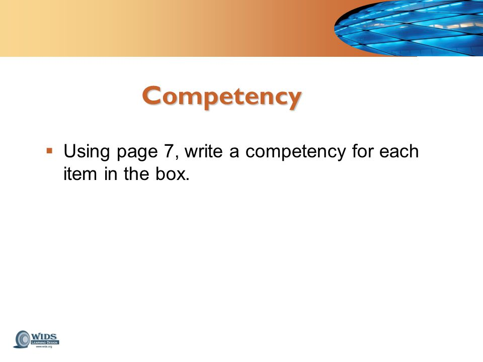 Competency  Using page 7, write a competency for each item in the box.