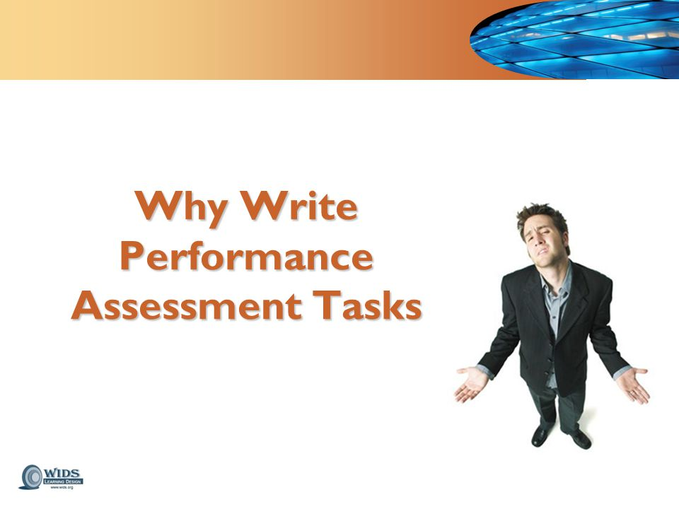 Why Write Performance Assessment Tasks
