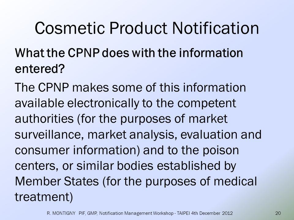 When does information have to be entered into CPNP.