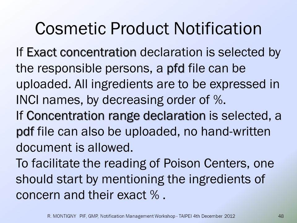 Another mandatory information that must be declared is the original labeling and packaging Original means here the labeling of the first placing on the market in the EU.