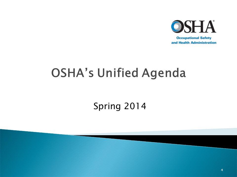 Spring 2014 OSHA's Unified Agenda 4
