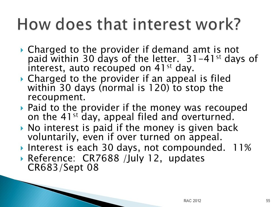  Charged to the provider if demand amt is not paid within 30 days of the letter.