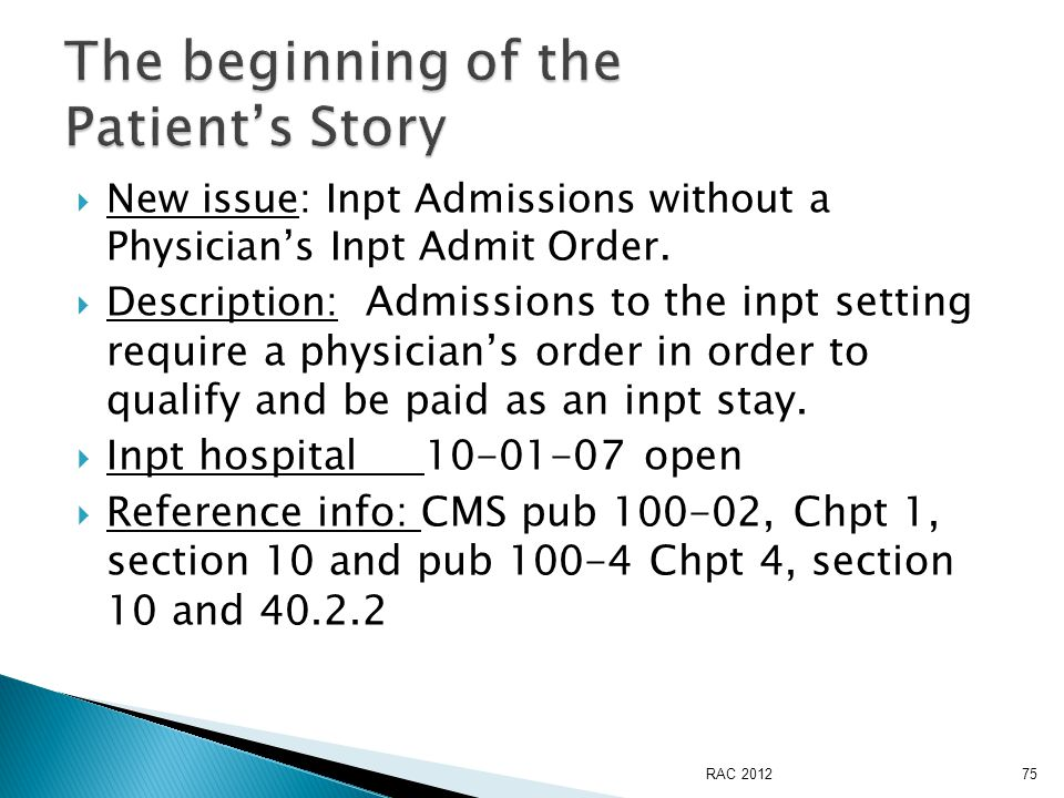  New issue: Inpt Admissions without a Physician's Inpt Admit Order.