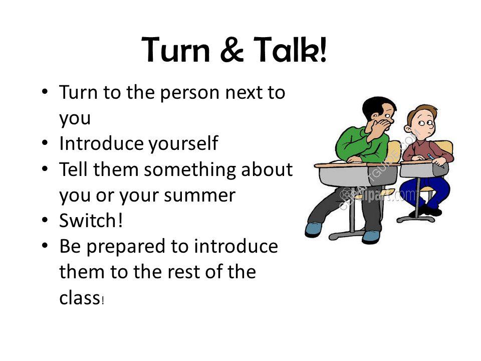 Turn & Talk.