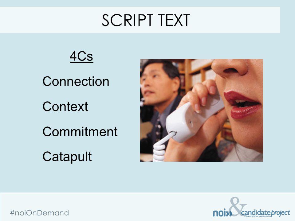 & #noiOnDemand 4Cs Connection Context Commitment Catapult SCRIPT TEXT