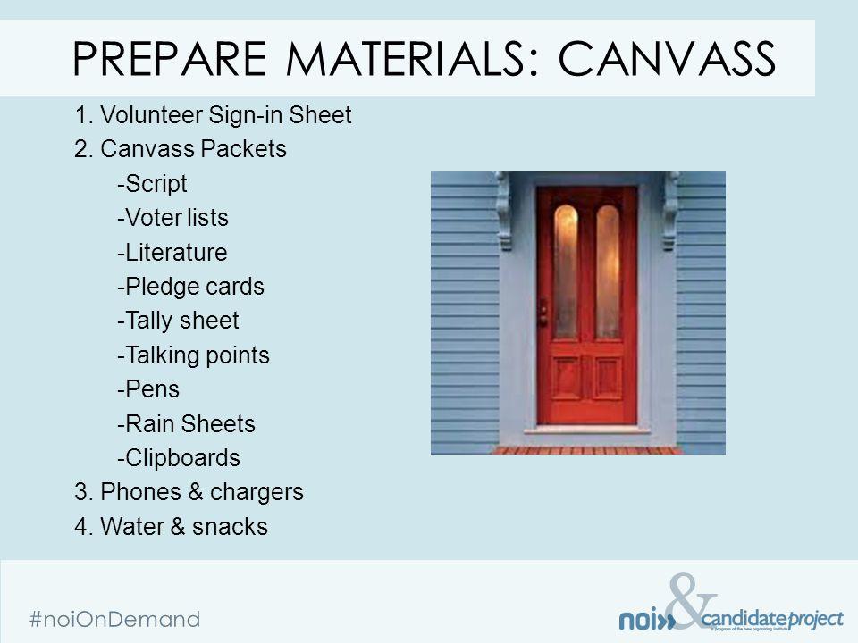 & #noiOnDemand 1. Volunteer Sign-in Sheet 2.