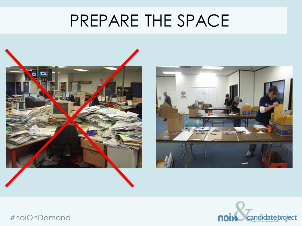 & #noiOnDemand PREPARE THE SPACE