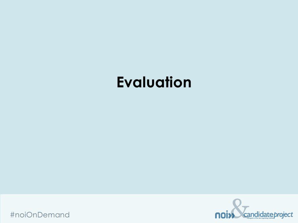 & #noiOnDemand Evaluation