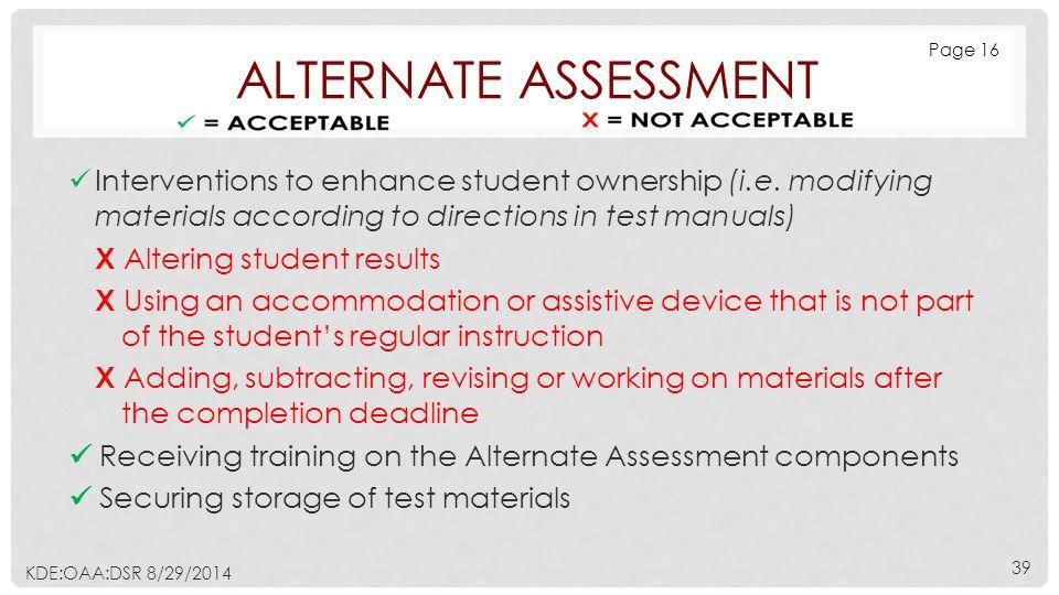 ALTERNATE ASSESSMENT Interventions to enhance student ownership (i.e.