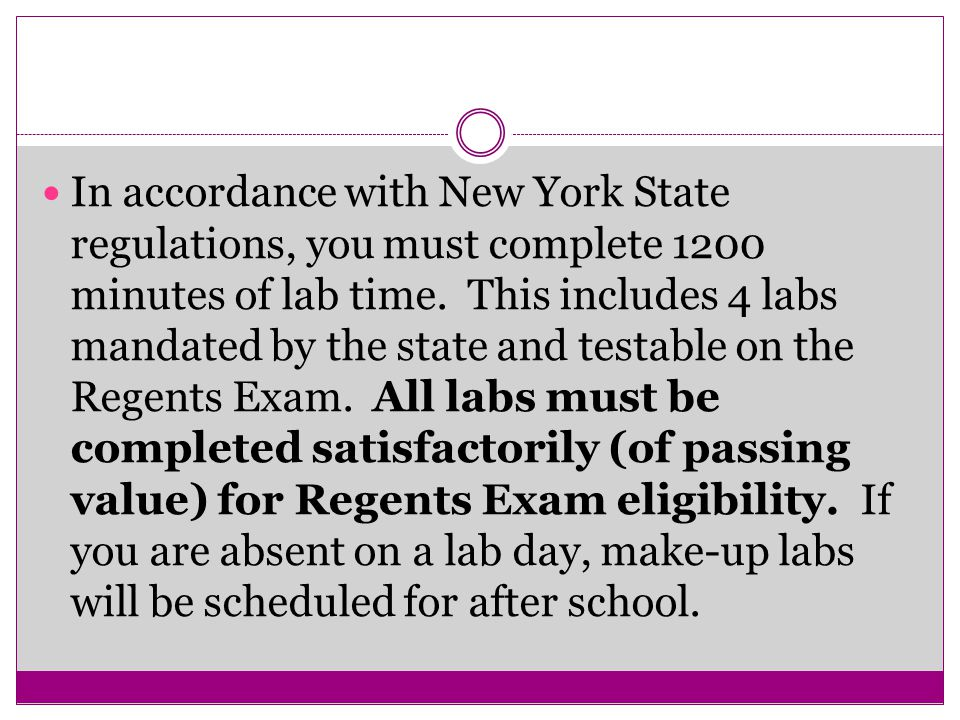 In accordance with New York State regulations, you must complete 1200 minutes of lab time.