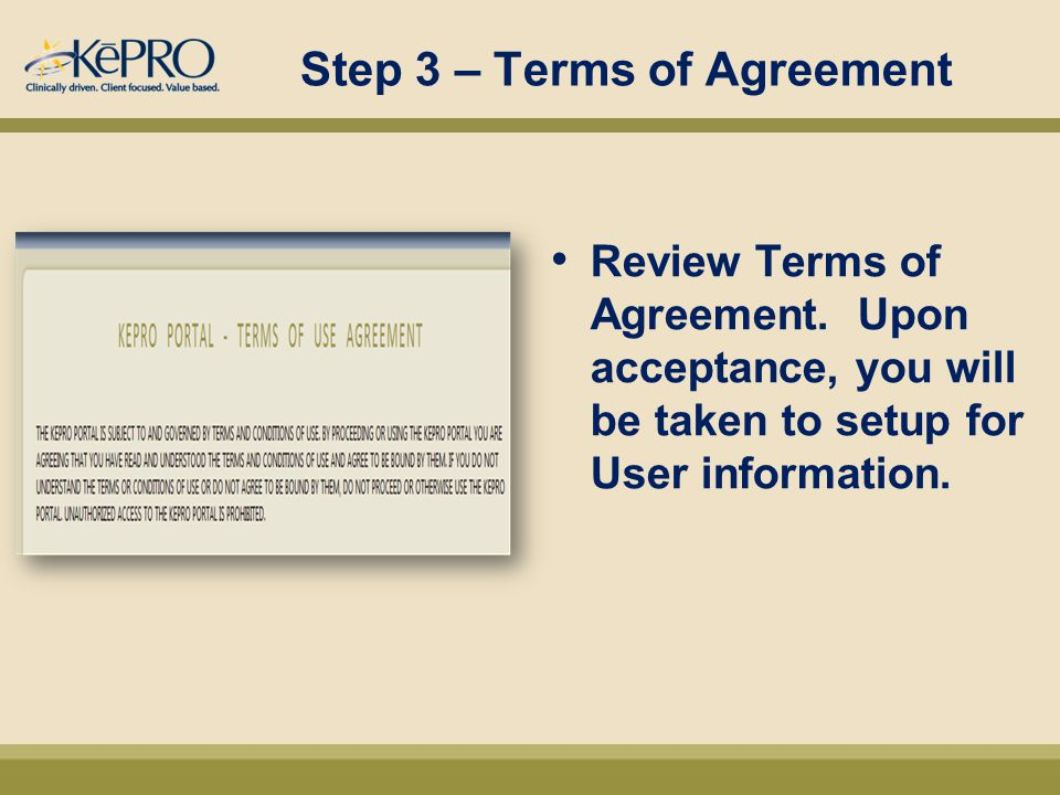 Step 3 – Terms of Agreement Review Terms of Agreement.