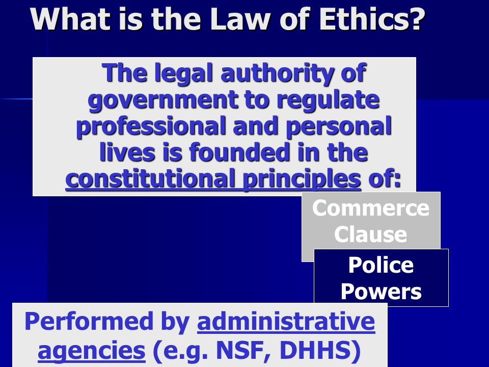 What is the Law of Ethics.