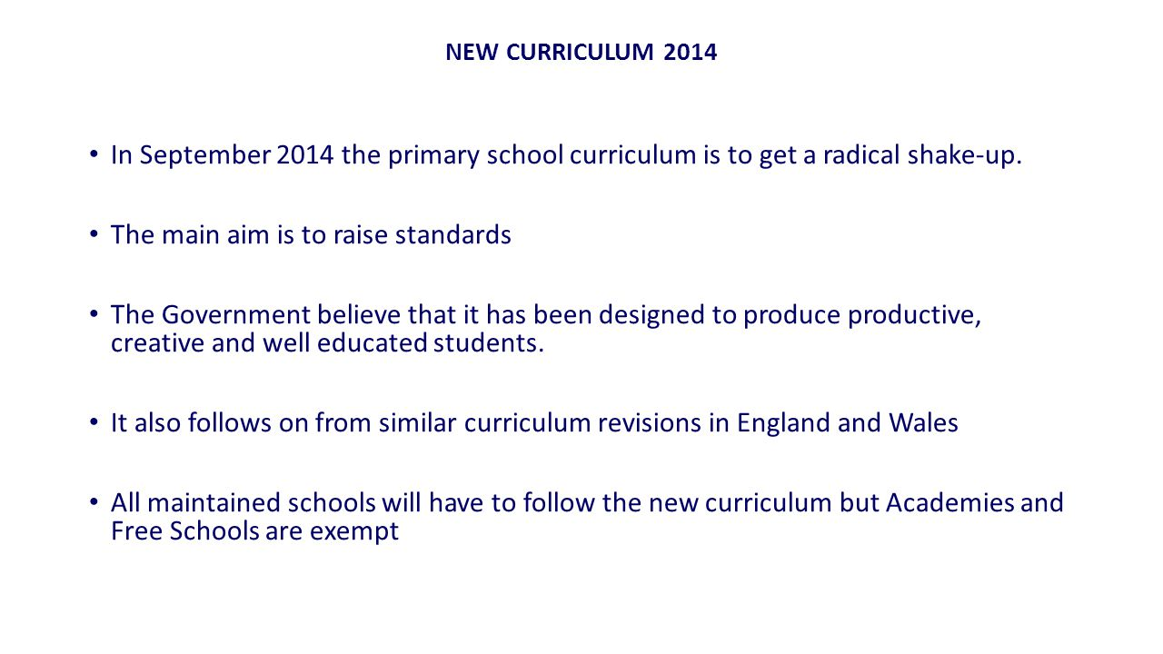 In September 2014 the primary school curriculum is to get a radical shake-up.