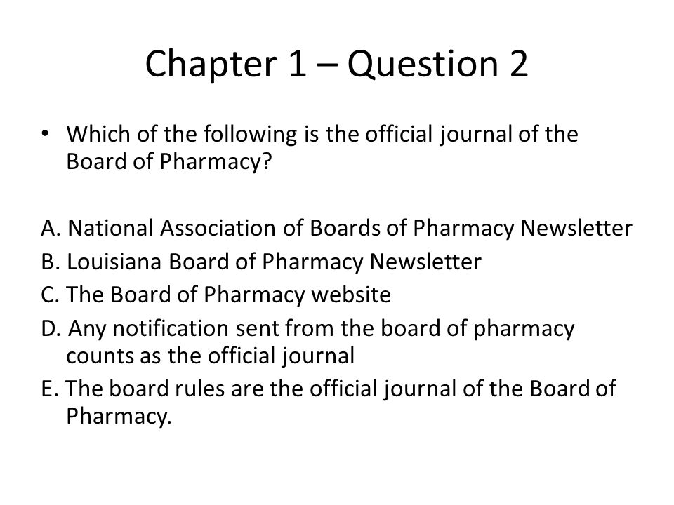 Chap 27 Question 1 A pharmacy that last took a controlled substance inventory on July 19, 2009 must take another inventory of its controlled substances by A.