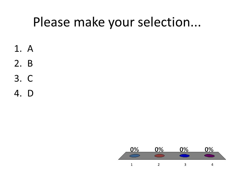 Please make your selection...
