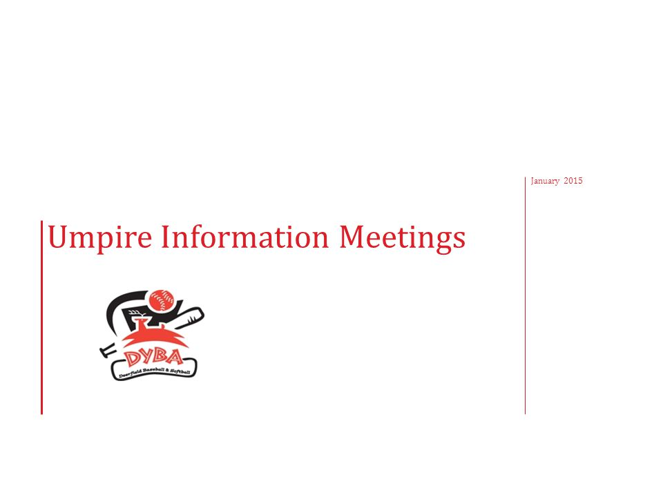 Umpire Information Meetings January 2015