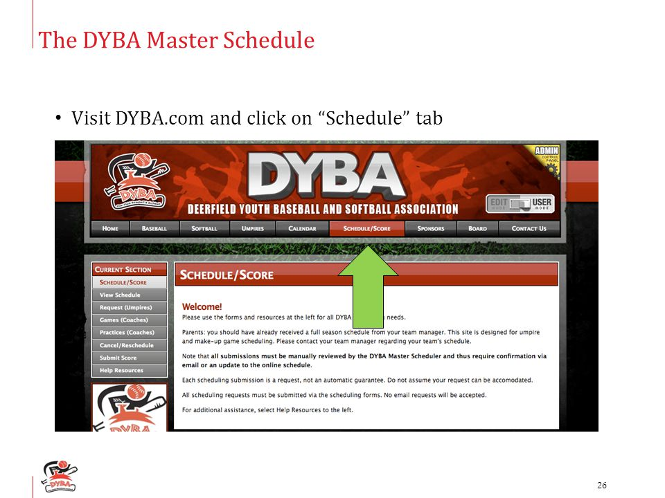 """The DYBA Master Schedule Visit DYBA.com and click on """"Schedule"""" tab 26"""