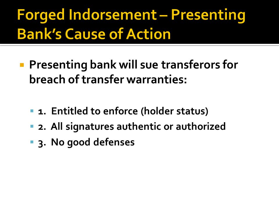  Presenting bank will sue transferors for breach of transfer warranties:  1.