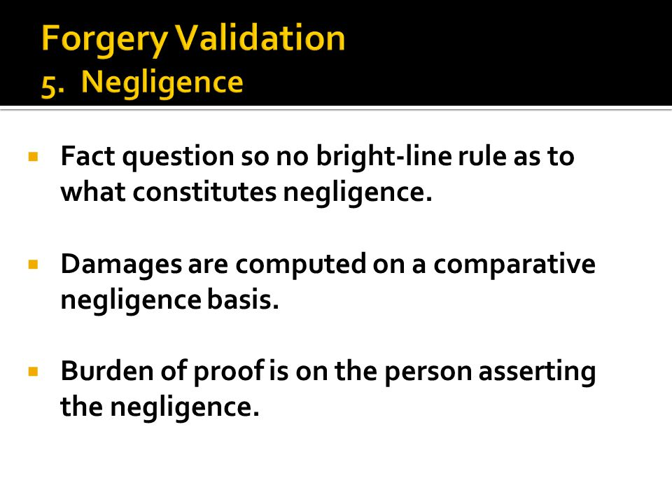  Fact question so no bright-line rule as to what constitutes negligence.