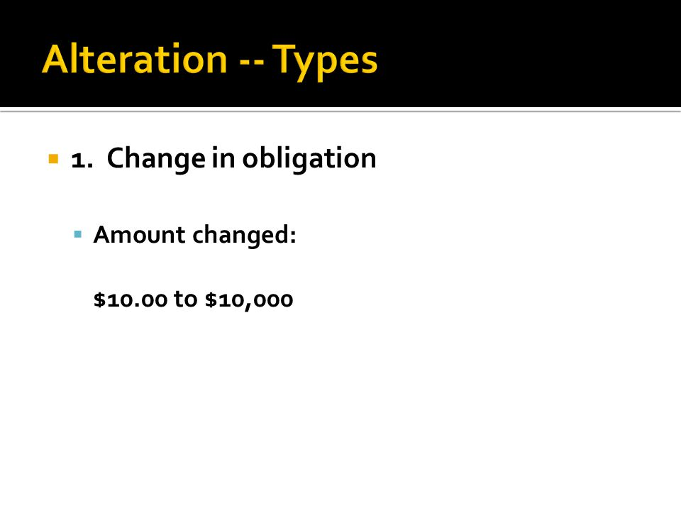  1. Change in obligation  Amount changed: $10.00 to $10,000