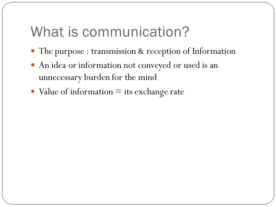 What are the major types of communication? Types of communications WrittenOralVisual