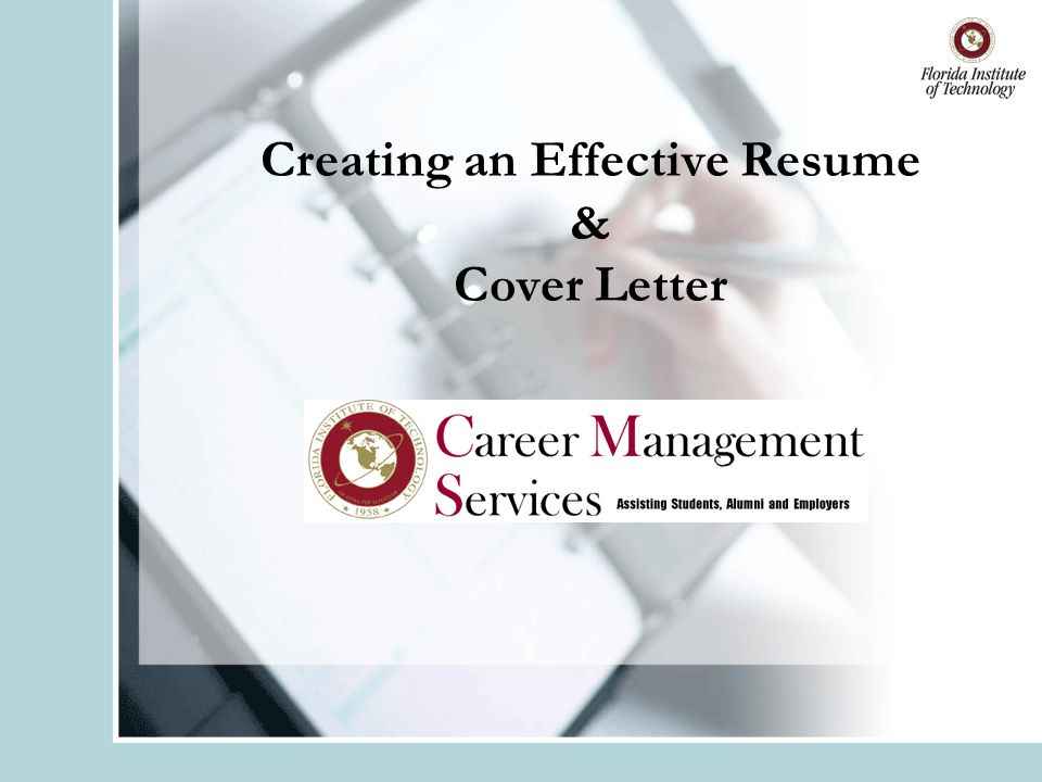 Overview Purpose of a resume Preparing to write your resume Resume content areas Resume format Use of keywords & action verbs What to include and exclude Cover letters