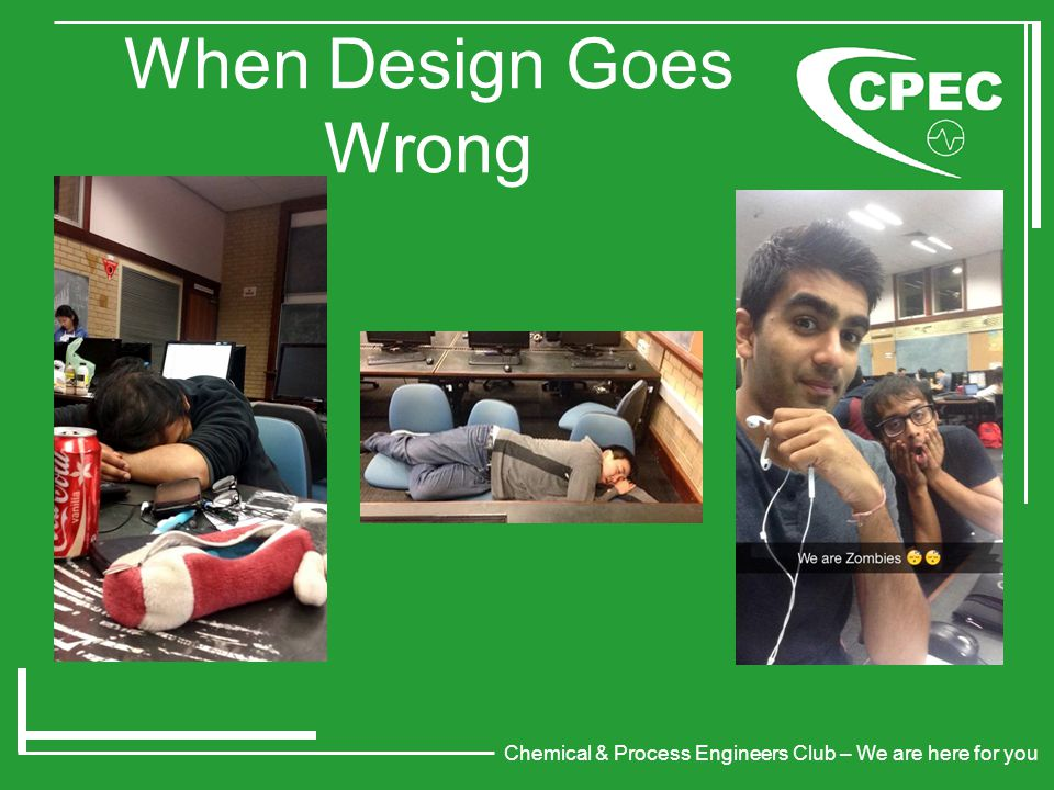 Chemical & Process Engineers Club – We are here for you When Design Goes Wrong