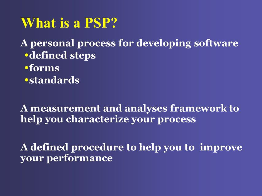 What is a PSP.