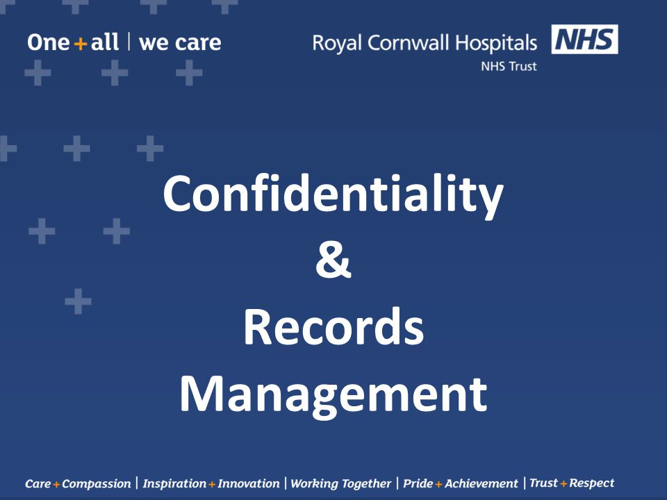 Confidentiality & Records Management