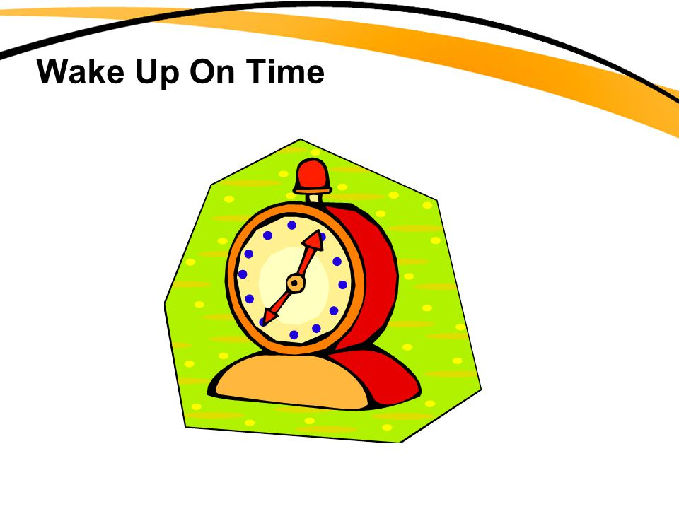 Wake Up On Time