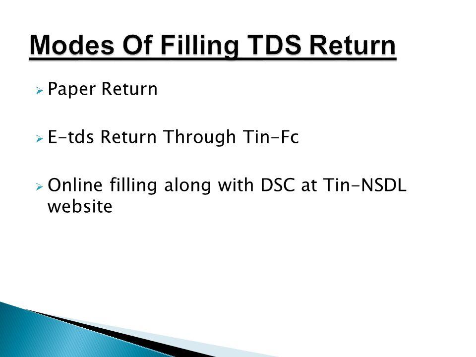  Paper Return  E-tds Return Through Tin-Fc  Online filling along with DSC at Tin-NSDL website