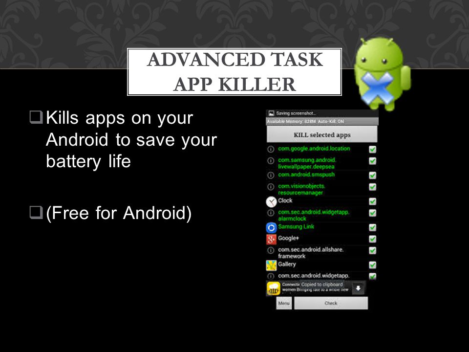  Kills apps on your Android to save your battery life  (Free for Android) ADVANCED TASK APP KILLER