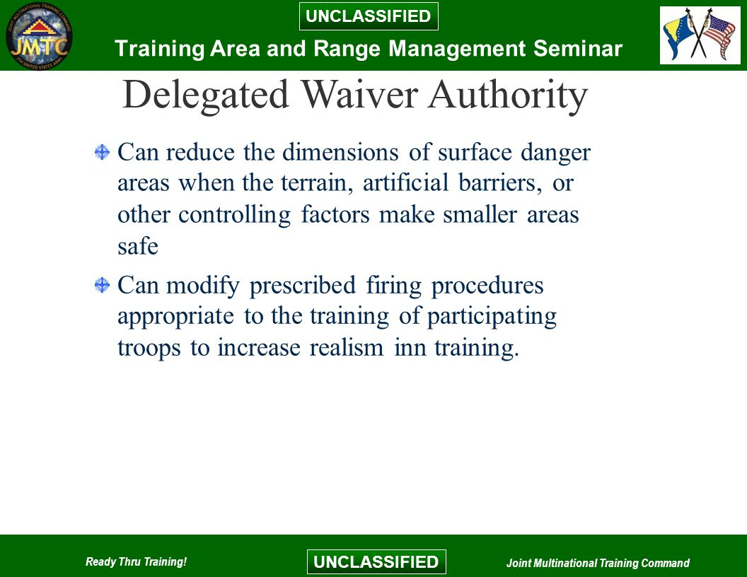 UNCLASSIFIED Ready Thru Training.