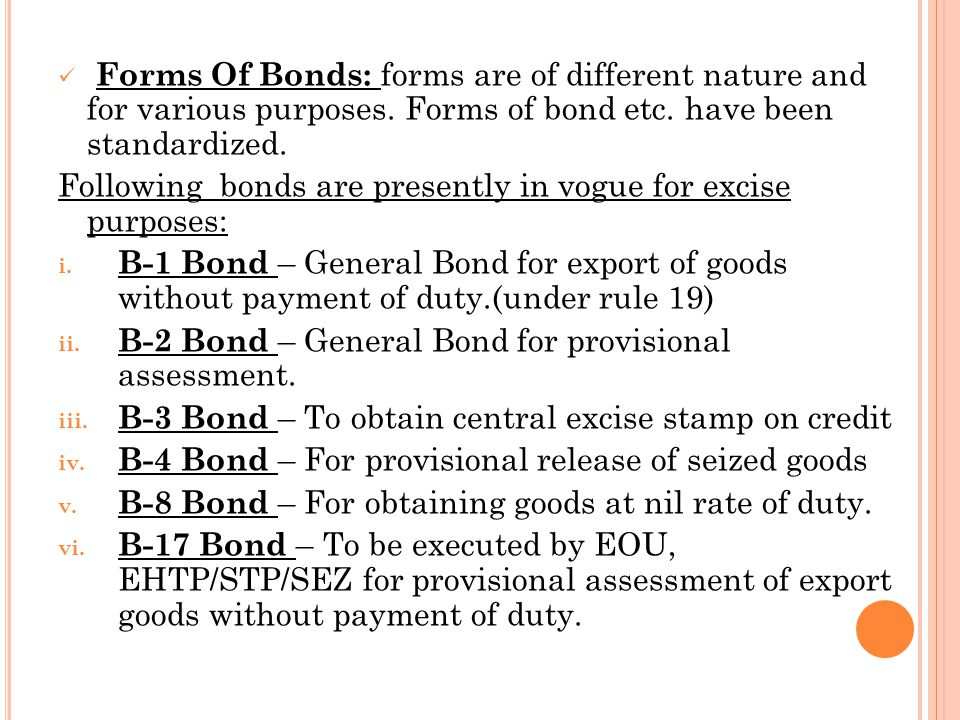 Forms Of Bonds: forms are of different nature and for various purposes.