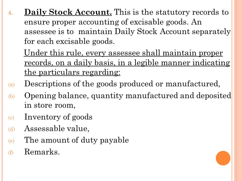 4. Daily Stock Account.