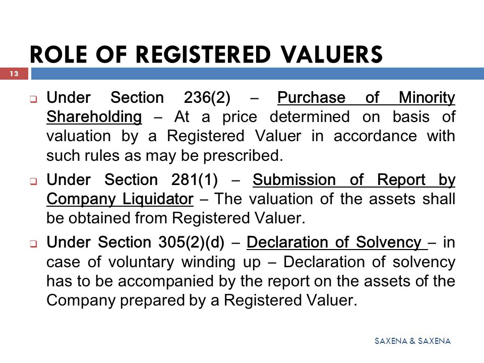 ROLE OF REGISTERED VALUERS  Under Section 236(2) – Purchase of Minority Shareholding – At a price determined on basis of valuation by a Registered Va