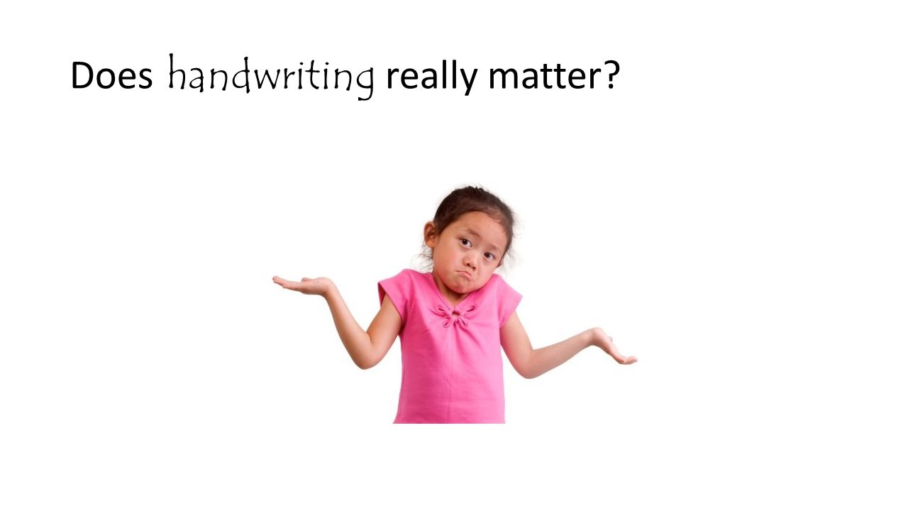 Does handwriting really matter