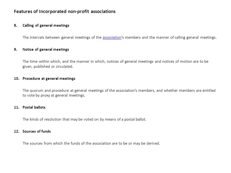 Features of Incorporated non-profit associations 8.