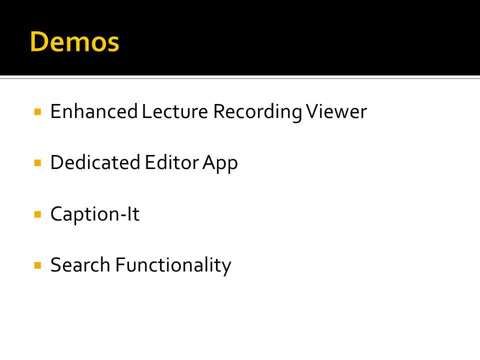  Enhanced Lecture Recording Viewer  Dedicated Editor App  Caption-It  Search Functionality