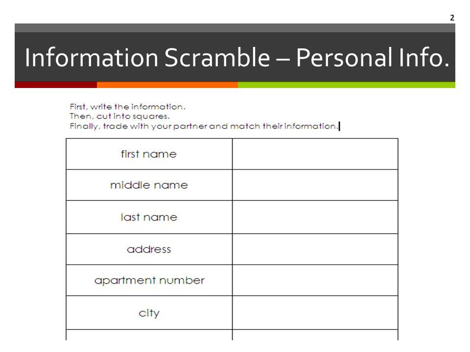 Information Scramble – Personal Info. 2