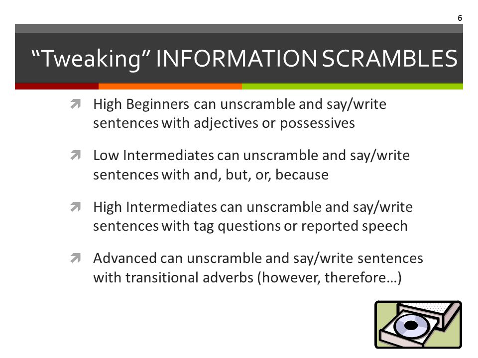 """Tweaking"" INFORMATION SCRAMBLES  High Beginners can unscramble and say/write sentences with adjectives or possessives  Low Intermediates can unscra"