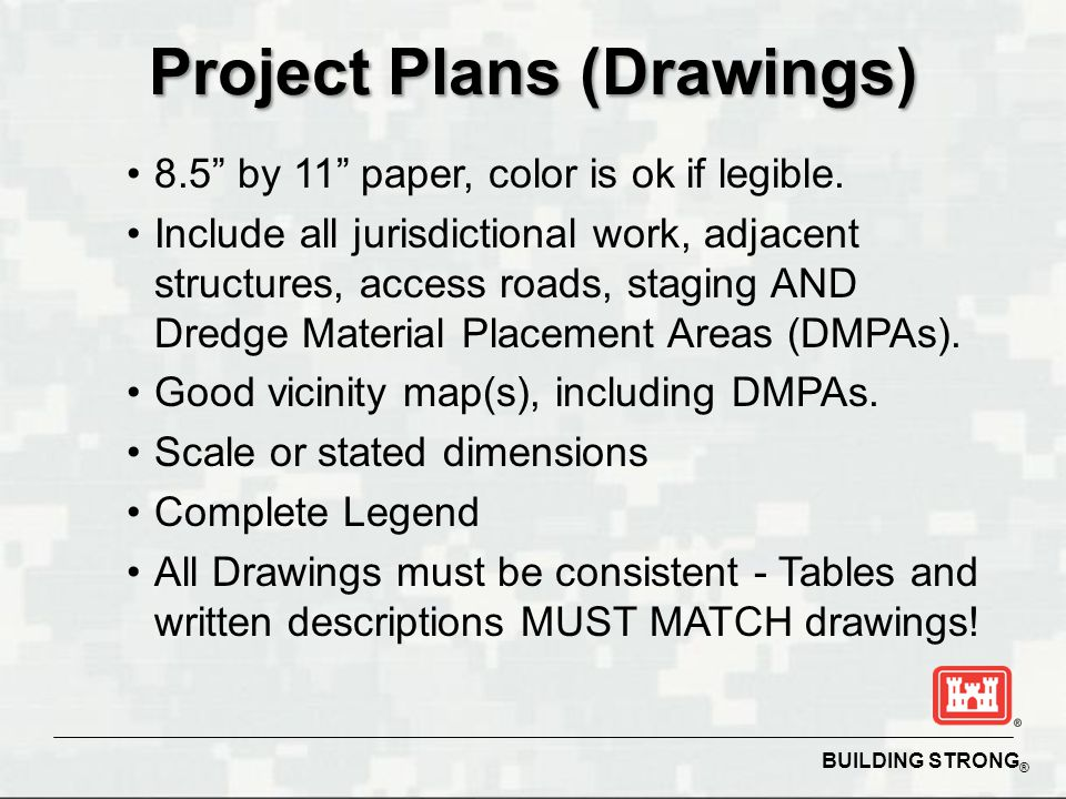 """BUILDING STRONG ® Project Plans (Drawings) 8.5"""" by 11"""" paper, color is ok if legible. Include all jurisdictional work, adjacent structures, access roa"""