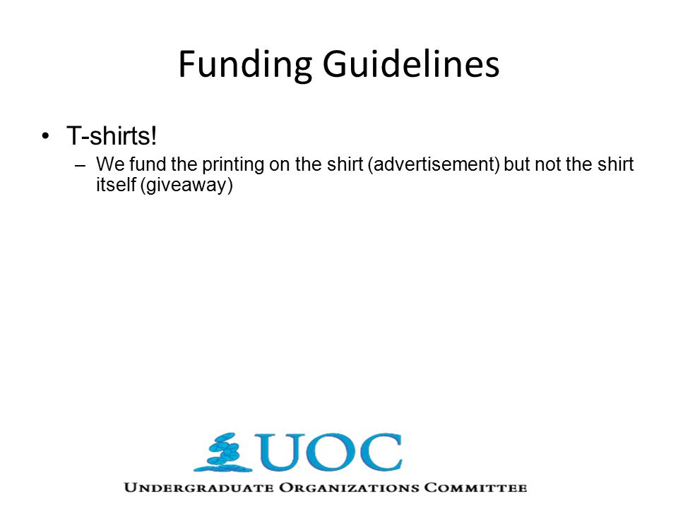 Funding Guidelines T-shirts.
