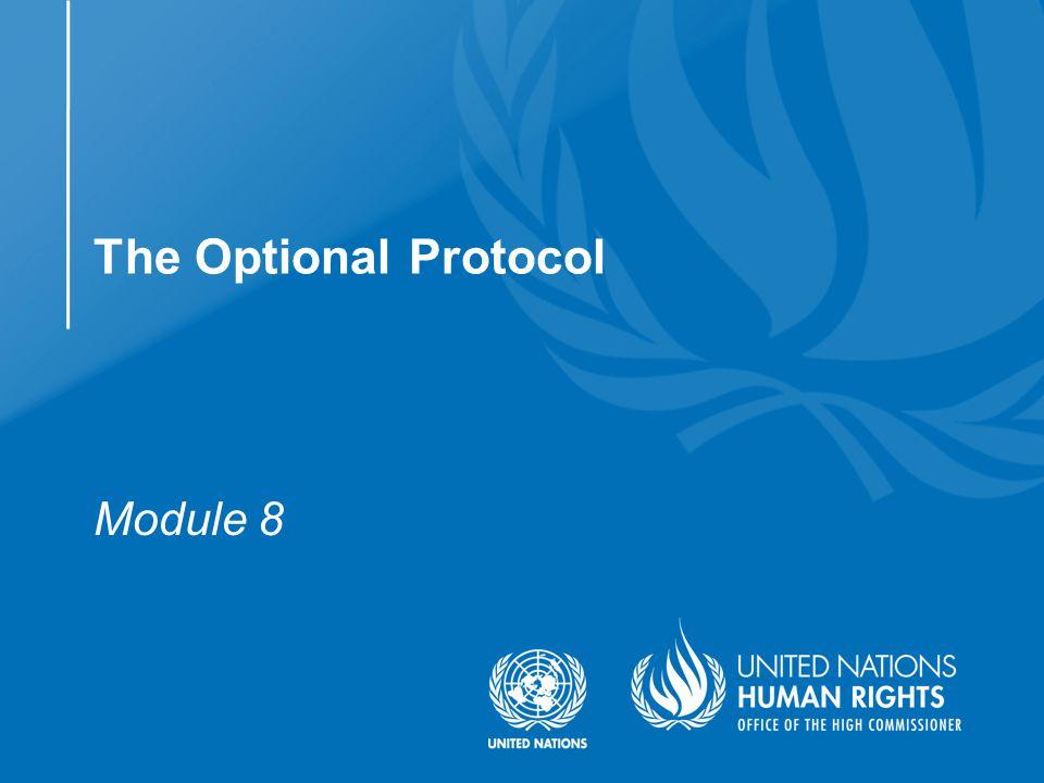 Module 8 The Optional Protocol