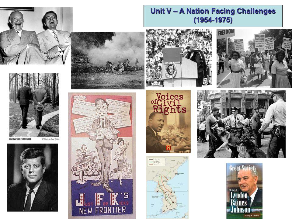 Unit V – A Nation Facing Challenges (1954-1975)