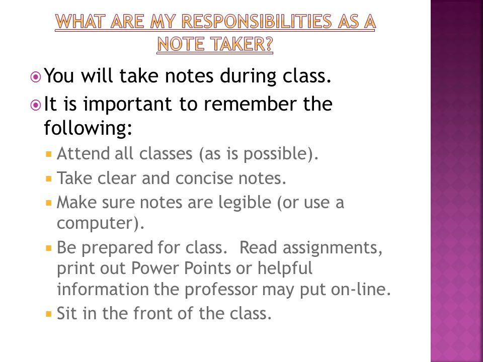  Instructors will announce in class if a note taker is needed.