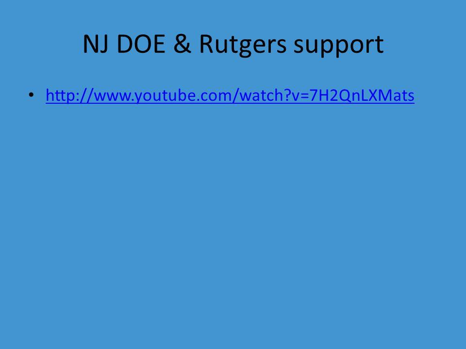 NJ DOE & Rutgers support http://www.youtube.com/watch v=7H2QnLXMats