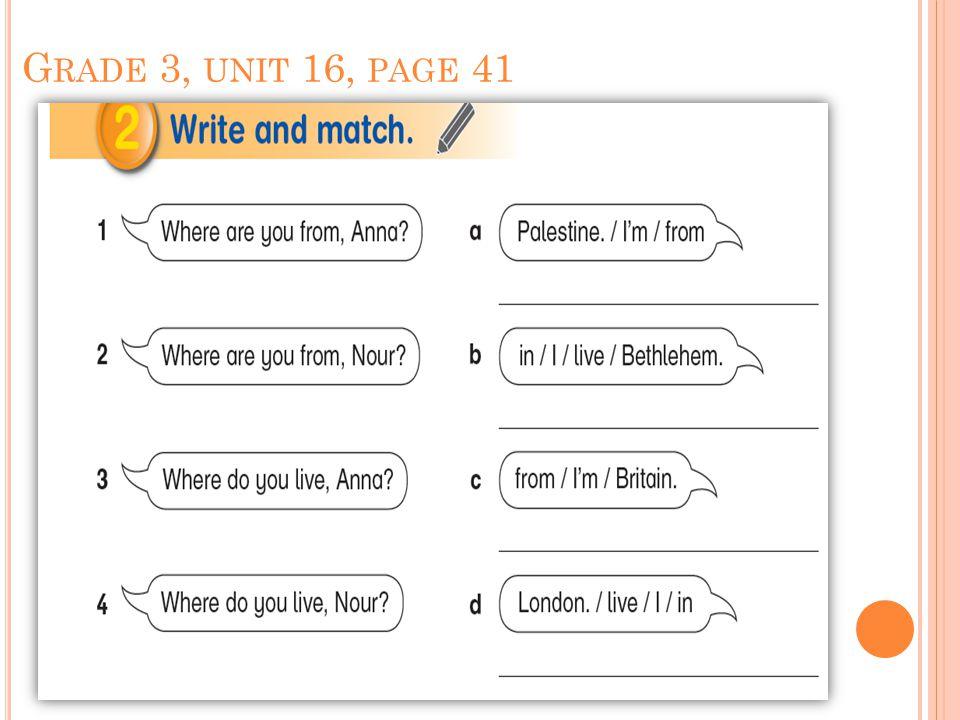 G RADE 3, UNIT 16, PAGE 41