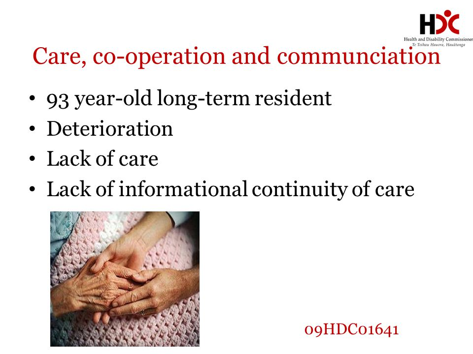 Care, co-operation and communciation 93 year-old long-term resident Deterioration Lack of care Lack of informational continuity of care 09HDC01641